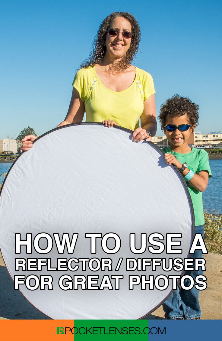 How To Use A Reflector Diffuser Make Great Photos Pocket Lenses Universal Flash The Most Important Factor In Photo Is Light No Being Able Control Quality Intensity And Direction Of Can Mean